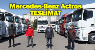 Aslantürk Lojistik, Mercedes-Benz Actros siparişinin ilk partisini teslim aldı
